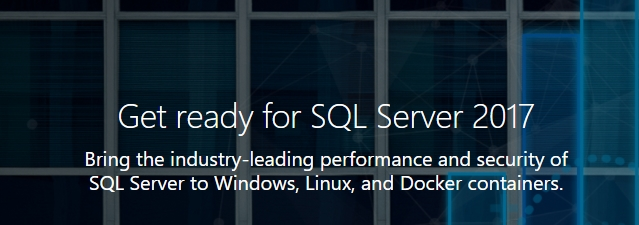 SQL Server 2017 on Windows and Linux